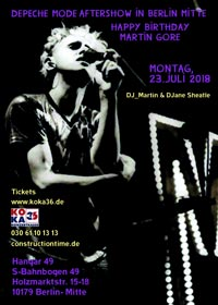 Depeche Mode Aftershow in Berlin (Happy B-Day Martin L. Gore) im HANGAR 49 (Berlin Mitte)