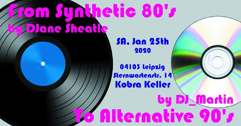 From Synthetic 80's To Alternative 90's im Kobra Keller Leipzig